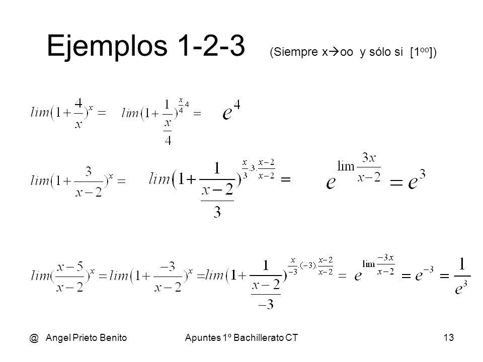 Ejemplos 1-2-3 (Siempre xoo y sólo si [1oo])